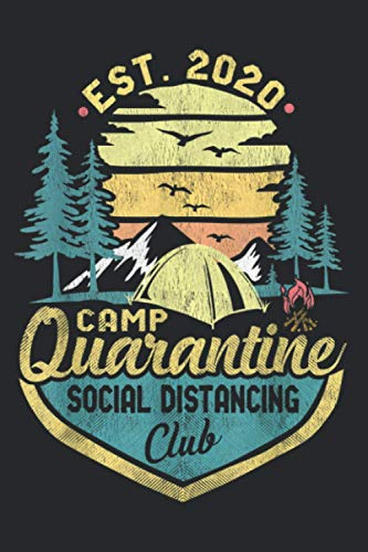 Antisocial Camp Quarantine Funny Social Distancing Est: Daily NoteBooks - A5 size, High quality paper stock