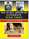 Rosa Parks The First Lady of the Civil Rights Movement