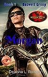 Morgan: Brotherhood Protectors World (Boswell Group Book 1)