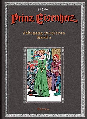 Prinz Eisenherz, Bd. 5: Hal Foster-Gesamtausgabe, Jahrgang 1945/1946