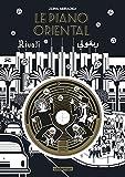 Le Piano Oriental - Edition luxe avec CD