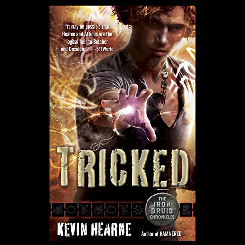 Tricked     The Iron Druid Chronicles, Book 4              By:                                                                                                                                 Kevin Hearne                               Narrated by:                                                                                                                                 Luke Daniels                      Length: 10 hrs and 42 mins     11,806 ratings     Overall 4.7