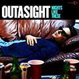 Songtexte von Outasight - Nights Like These
