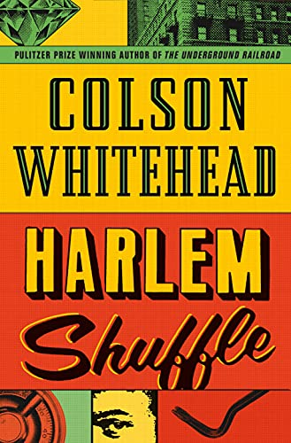Harlem Shuffle: from the author of The Underground Railroad (English Edition)