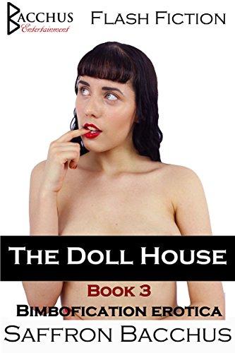 The Doll House - Book 3: Bimbofication Erotica (English Edition)