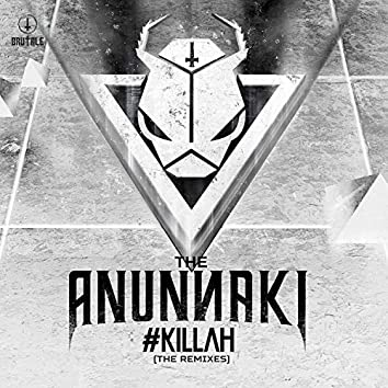 #Killah (The Remixes)