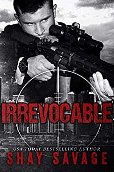 Irrevocable (Evan Arden Book 5) by [Shay Savage]