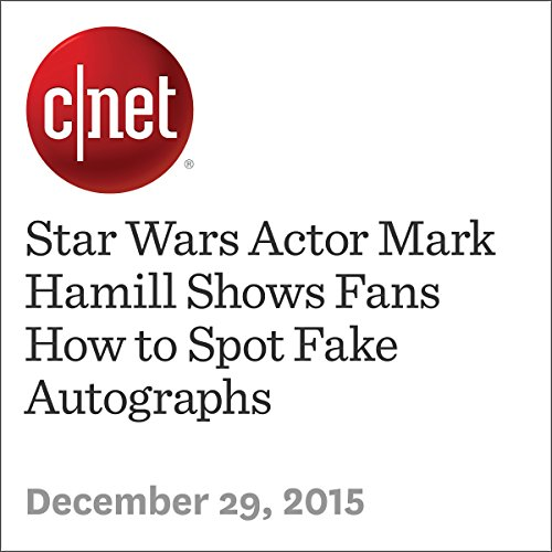 Star Wars Actor Mark Hamill Shows Fans How to Spot Fake Autographs audiobook cover art