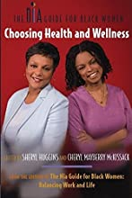 The Nia Guide for Black Women: Choosing Health and Wellness