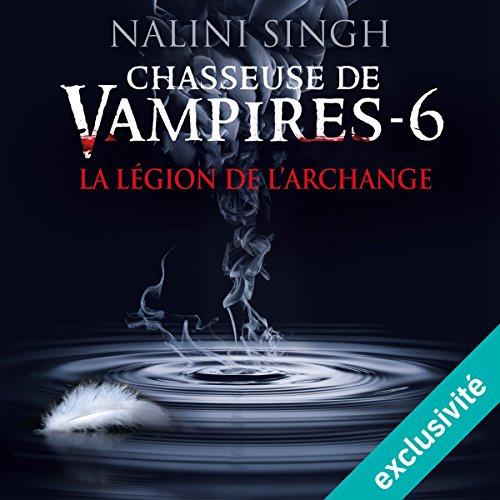 Couverture de La légion de l'archange (Chasseuse de vampires 6)