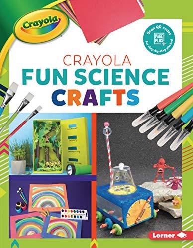 Crayola (R) Fun Science Crafts