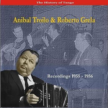 Anibal Troilo & Roberto Grela Cuarteto / Recordings 1955 - 1956
