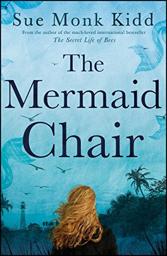 The Mermaid Chair: The No. 1 New York Times bestseller (English Edition)