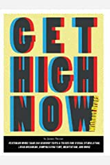 Get High Now (without drugs) Broché
