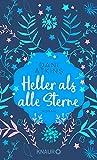 Heller als alle Sterne: Roman (Sehnsuchtsmomente)