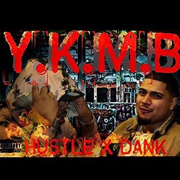 Y.K.M.B (feat. Dankio)