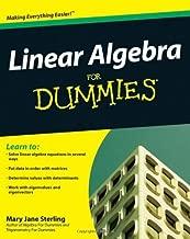 For Dummies: Linear algebra Making Everything Easier !