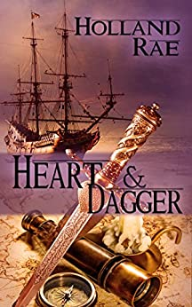Heart and Dagger (The Ships in the Night Series) by [Holland Rae]