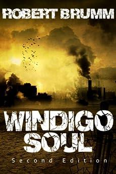 Windigo Soul by [Robert Brumm]