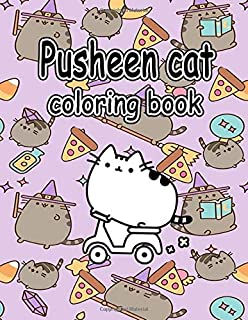 Pusheen cat coloring book: A Godsend for Those Who Want to Unleash Their Artistic Potential and Love Pusheen Cat Animated. A Perfect Gift for Kids and Adults