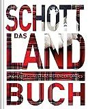 Das Schottland Buch: Highlights eines faszinierenden Landes (KUNTH Das ... Buch. Highlights einer...