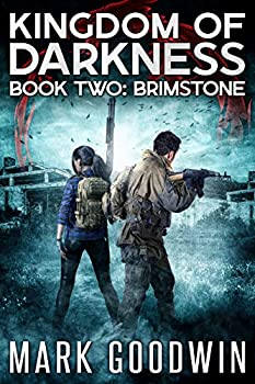 Brimstone  An Apocalyptic End-Times Thriller  Kingdom of Darkness Book 2