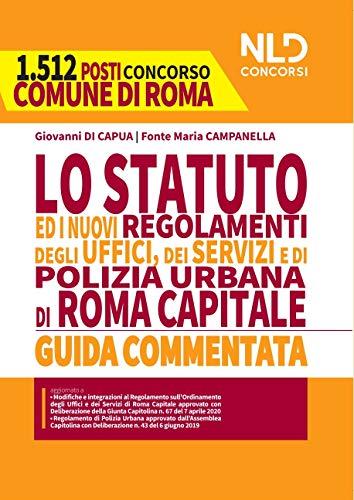 Statuto e nuovi regolamenti dei servizi e uffici comunale e di polizia locale di Roma Capitale