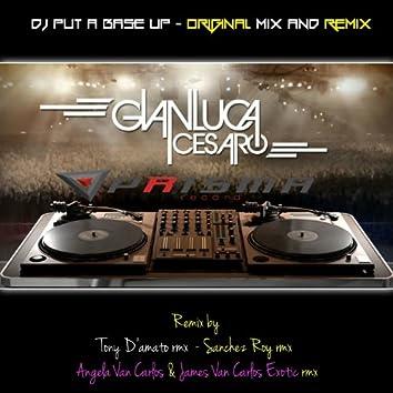 DJ Put a Base Up (Rework 2013)