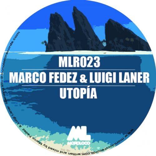 Marco Fedez, Luigi Laner
