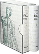 The Fabric of the Human Body: An Annotated Translation of the 1543 and 1555 Editions of