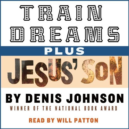 Train Dreams and Jesus' Son audiobook cover art