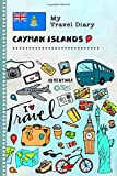 Cayman Islands My Travel Diary: Kids Guided Journey Log Book 6x9 - Record Tracker Book For Writing, Sketching, Gratitude Prompt - Vacation Activities Keepsake Journal - Girls Boys Traveling Notebook