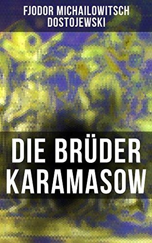 Die Brüder Karamasow: Klassiker der Weltliteratur