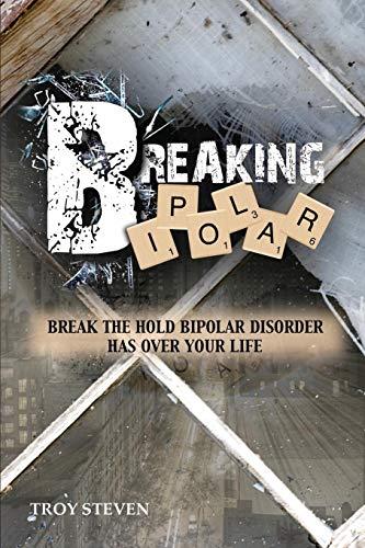 Breaking Bipolar