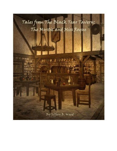 Tales from The Black Tear Tavern: The Mystic and Miss Rogue (English Edition)