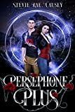 Persephone Plus: A Romantic Mythological Retelling (Kindle Edition)