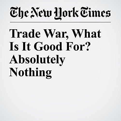 Trade War, What Is It Good For? Absolutely Nothing copertina