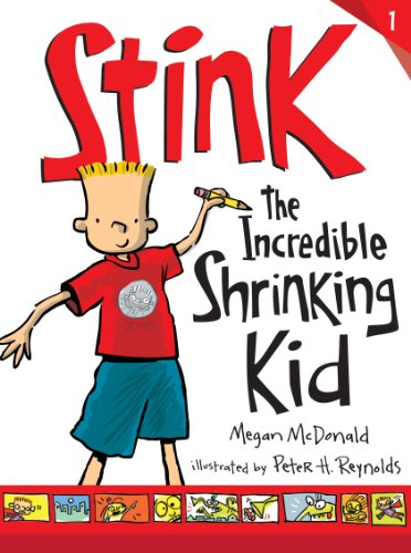 Stink: The Incredible Shrinking Kid by [Megan McDonald, Peter H. Reynolds]