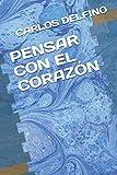 PENSAR CON EL CORAZÓN