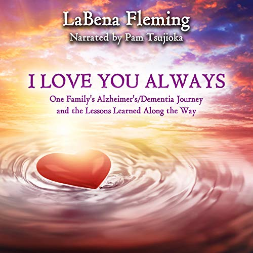 I Love You Always Audiobook By LaBena Fleming cover art