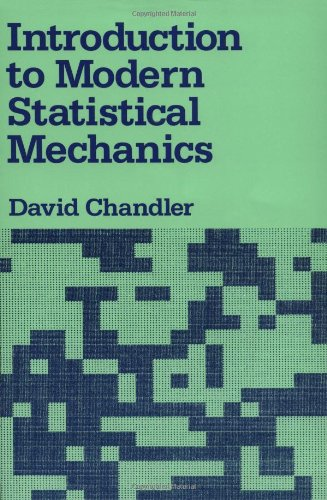 Compare Textbook Prices for Introduction to Modern Statistical Mechanics 1 Edition ISBN 9780195042771 by Chandler, David