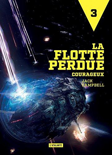 Courageux: La Flotte perdue, T3
