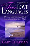 The Five Love Languages Gift Edition: How to Express Heartfelt Commitment to Your Mate