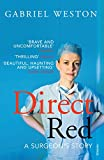 Direct Red: A Surgeon's Story (English Edition)