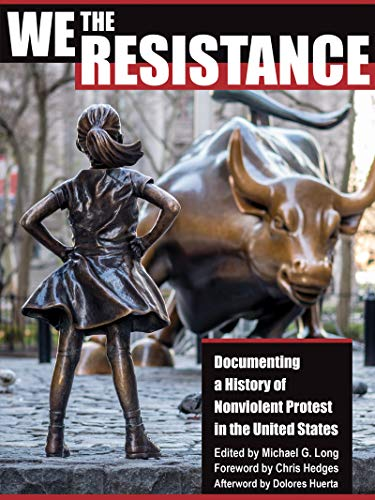 We the Resistance: Documenting a History of Nonviolent Protest in the United States (English Edition)