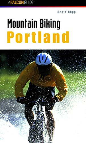 Mountain Biking Portland (Regional Mountain Biking Series)