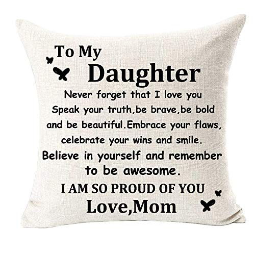 NIDITW Great Daughter Birthday Gift to My Daughter Never Forget That I Love You Cotton Burlap Decorative Square Throw Pillow Case Cushion Cover for Couch Living Room 18 inches (QA)