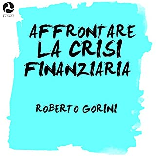 Affrontare la crisi finanziaria copertina