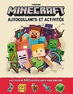 Minecraft : Autocollants et activités - Autocollants et activités - Livre officiel Mojang - De 6 à 9 ans de Ryan Marsh