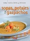 Sopas, potajes y gazpachos